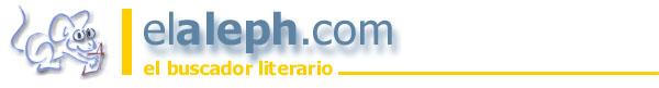 Resultados de elaleph.com Buscador Literario